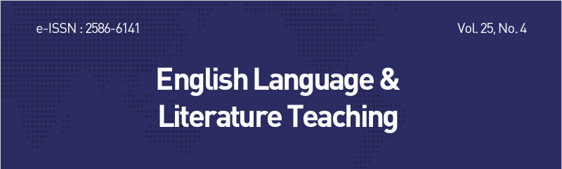 e-ISSN : 2586-6141  Vol. 25, No. 4 Summer 2019  English Language &Literature Teaching