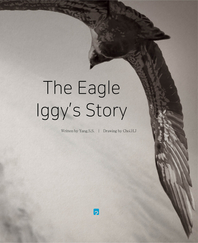 The Eagle Iggy's Story