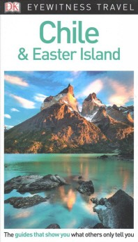 [해외]DK Eyewitness Chile and Easter Island (Paperback)
