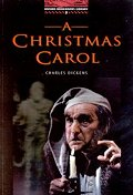 Christmas Carol(Oxford Bookworms Library 3)