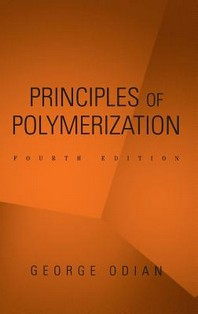 Principles of Polymerization (Revised)
