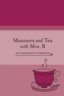 Manners and Tea with Mrs. B