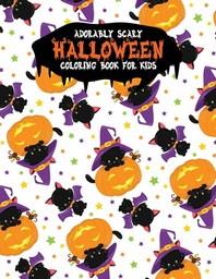 [해외]Adorably Scary Halloween Coloring Book For Kids (Paperback)
