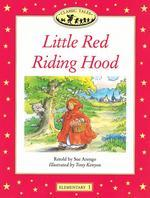 Little Red Riding Hood(Classic Tales)(Elementary 1)
