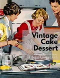 [해외]Vintage Cake Dessert Journal