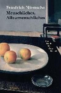 Menschliches, Allzumenschliches. Ein Buch fur freie Geister  /희미한 변색 有   ☞ 서고위치:RV 3