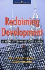 [해외]Reclaiming Development, 1st Ed. (Hardcover)