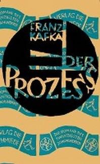 Franz Kafka, Der Prozess