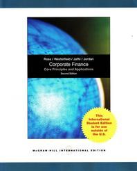 Corporate Finance 2/E: Core Principles and Applications #