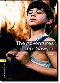 THE ADVENTURES OF TOM SAWYER (OXFORD BOOKWORMS 1)