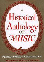 Historical Anthology of Music (Vol.1 )