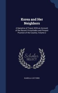 Korea and Her Neighbors