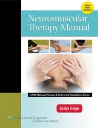[해외]Neuromuscular Therapy Manual (Lww Massage Therapy and Bodywork Educational Series) (Hardcover)