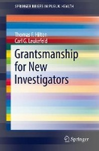 Grantsmanship for New Investigators