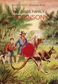 스위스 로빈슨 가족의 모험 1부 : The Swiss Family Robinson, Vol. 1 [영어원서]