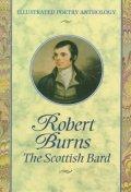 Robert Burns : The Scottish Bard