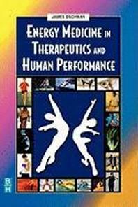 [해외]Energy Medicine in Therapeutics and Human Performance (Paperback)