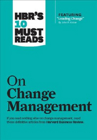 "[해외]Hbr's 10 Must Reads on Change Management (Including Featured Article ""leading Change,"" by John P. Kotter) (Paperback)"