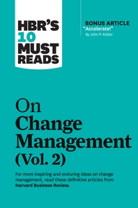 "[해외]Hbr's 10 Must Reads on Change Management, Vol. 2 (with Bonus Article ""accelerate!"" by John P. Kotter) (Hardcover)"
