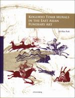 Koguryo Tomb Murals in the East Asian Funerary Art(Paperback)