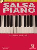 Salsa Piano - The Complete Guide with Online Audio!