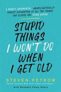 [해외]Stupid Things I Won't Do When I Get Old