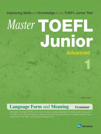 TOEFL JUNIOR LANGUAGE FORM AND MEANING ADVANCED. 1