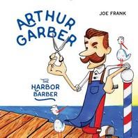 Arthur Garber the Harbor Barber