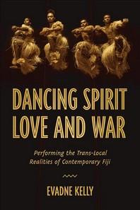 [해외]Dancing Spirit, Love, and War