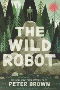 The Wild Robot ( Wild Robot #1 )