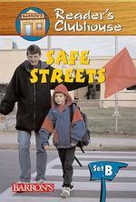 SAFE STREETS(Barron's Reader's Clubhouse)(LEVEL 2)