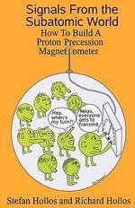 Signals from the Subatomic World