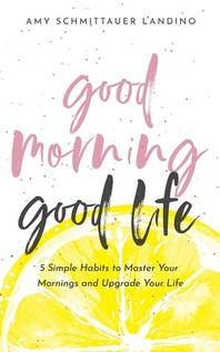 [해외]Good Morning, Good Life