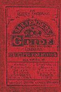 [해외]Jerry Thomas Bartenders Guide 1862 Reprint (Hardcover)