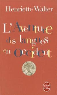 L Aventure Des Langues En Occident