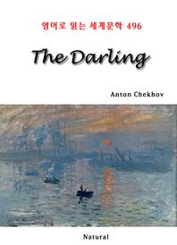 The Darling (영어로 읽는 세계문학 496)