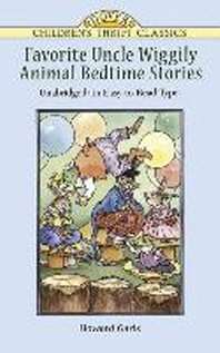 Favorite Uncle Wiggily Animal Bedtime Stories(Dover Children's Thrift Classics)