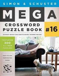 [해외]Simon & Schuster Mega Crossword Puzzle Book #16, 16 (Paperback)