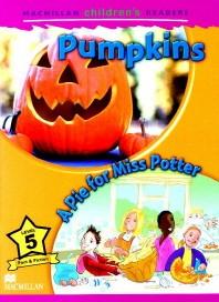 Macmillan Children's Readers Level 5 : Pumpkins, A Pie for Miss Potter