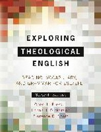 [�ؿ�]Exploring Theological English(English edition)