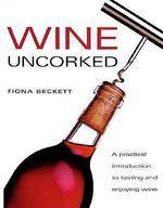 Wine Uncorked #