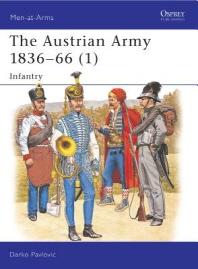 The Austrian Army 1836-66 (1)