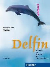 Delfin - Einbandige Ausgabe. Lehrwerk fur Deutsch als Fremdsprache [Audio CD]  /CD 포함 / ☞ 서고위치:RN +1    *[구매하시면 품절로 표기 됩니다]