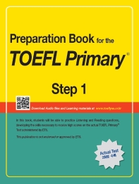 Preparation Book for the TOEFL Primary Step. 1(CD1장포함)