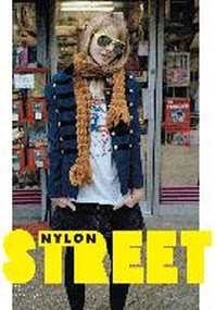 Street : The Nylon Book of Global Style