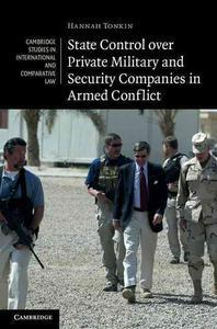 [해외]State Control Over Private Military and Security Companies in Armed Conflict (Hardcover)