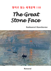 The Great Stone Face (영어로 읽는 세계문학 110)