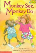 Monkey See Monkey Do(Hello Reader Level 1)