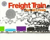 Freight Train (1979 Caldecott Honor Book )