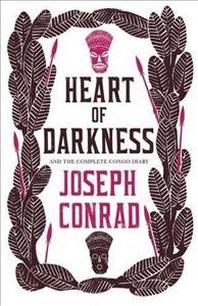 [해외]Heart of Darkness and the Complete Congo Diary (Paperback)